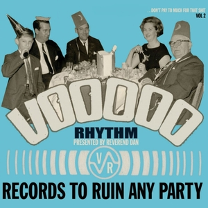 Voodoo Rhythm Records: Records to Ruin Any Party: Vol. 2