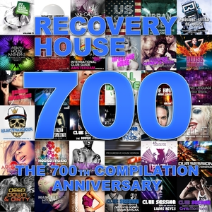 Recovery House 700: The 700th Compilation Anniversary