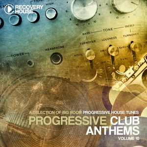 Progressive Club Anthems, Vol. 10