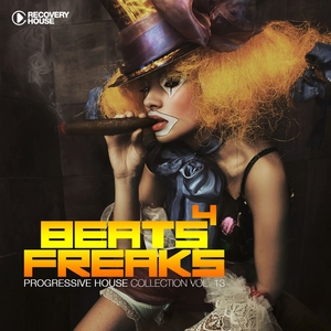 Beats 4 Freaks - Progressive House Collectio, Vol. 13