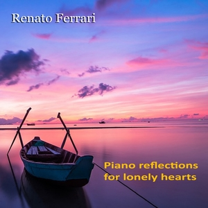Piano Reflections for Lonely Hearts