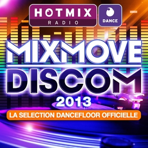 Hotmixradio Dance: Mixmove 2013