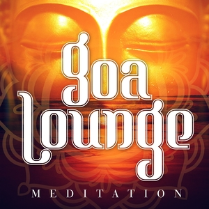Goa Lounge Meditation