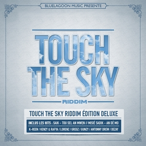 Touch the Sky Riddim