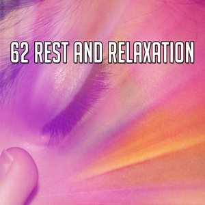62 Rest and Relaxation
