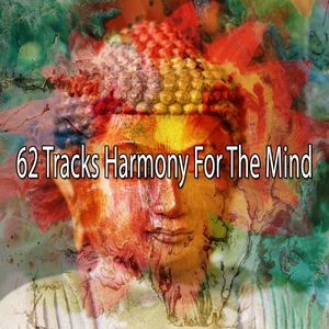62 Tracks Harmony for the Mind