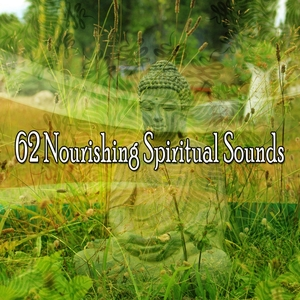 62 Nourishing Spiritual Sounds