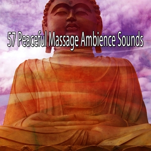 57 Peaceful Massage Ambience Sounds