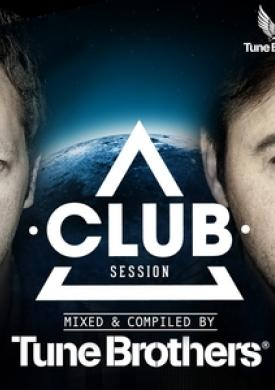 Club Session Presented By Tune Brothers