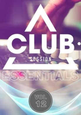 Club Session Essentials, Vol. 12