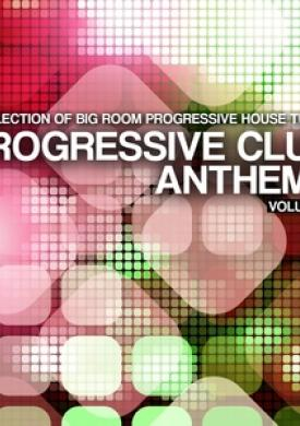 Progressive Club Anthems, Vol. 5