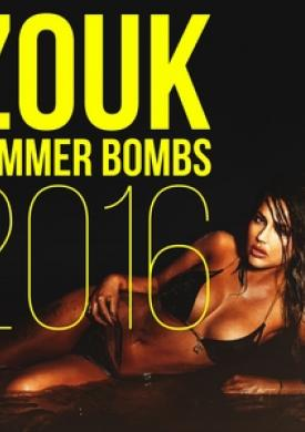 Zouk Summer Bombs 2016