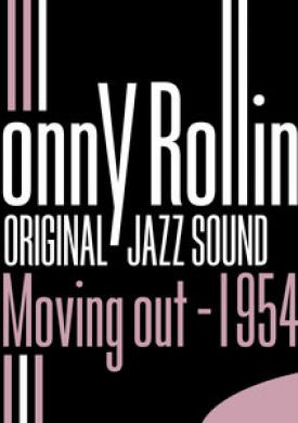 Original Jazz Sound: Moving Out 1954