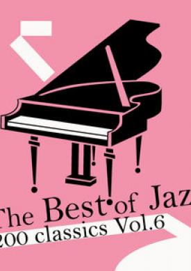 The Best of Jazz 200 Classics, Vol.6