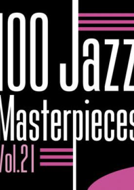 100 Jazz Masterpieces, Vol. 21