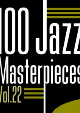 100 Jazz Masterpieces, Vol. 22