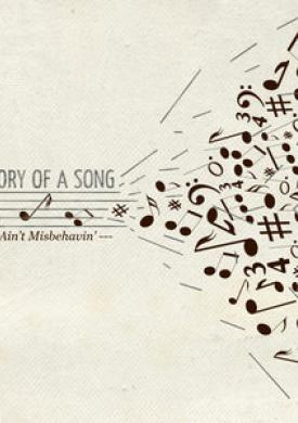 H&L: Story of a Song, Ain't Misbehavin'
