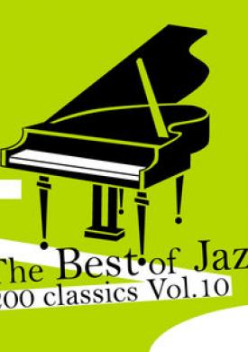 The Best of Jazz 200 Classics, Vol.10