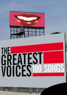 The Greatest Voices - 100 Songs