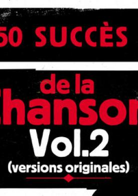 50 succès de la chanson, Vol. 2 (Versions originales)