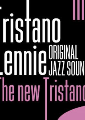 Original Jazz Sound: The New Tristano