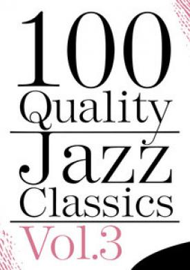 100 Quality Jazz Classics, Vol. 3