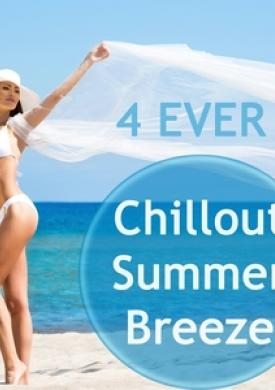 4 Ever Chill out Summer Breeze