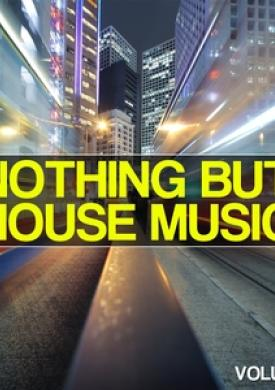 Nothing But House Music, Vol. 3