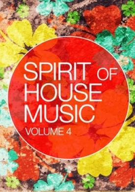 Spirit Of House Music, Vol. 4