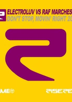 Don't Stop, Movin' Right