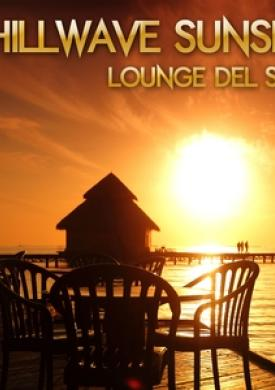 Chillwave Sunset Lounge Del Sol