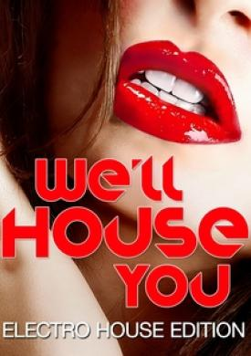We'll House You
