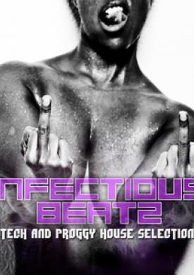 Infectious Beatz: Tech & Proggy House Collection