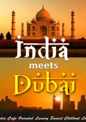 India meets Dubai - India Cafe Oriental Luxury Sunset Chillout Lounge