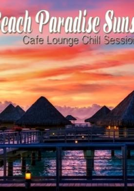 Beach Paradise Sunset - Cafe Lounge Chill Session
