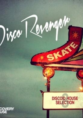 Disco Revengers, Vol. 8 - Discoid House Selection