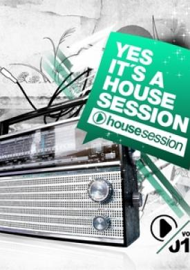 Yes, It's a Housesession, Vol. 11