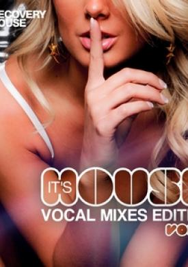It's House - Vocal Mixes Edition, Vol. 7