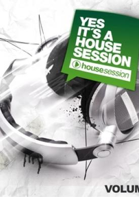 Yes, It's A Housesession, Vol. 8