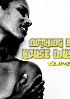 Nothing But House Music