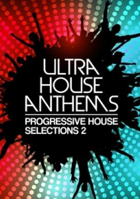 Ultra House Anthems, Vol. 2