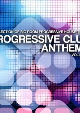 Progressive Club Anthems, Vol. 4