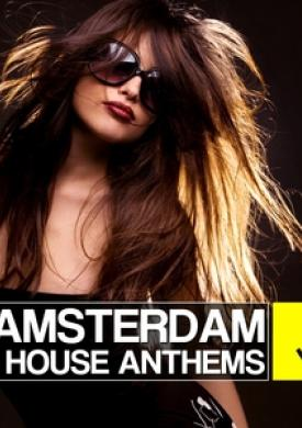 Amsterdam House Anthems 2012