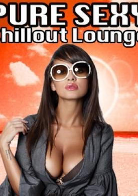 Pure Sexy Chillout Lounge