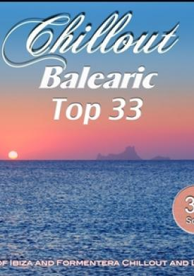 Chillout Balearic Top 33
