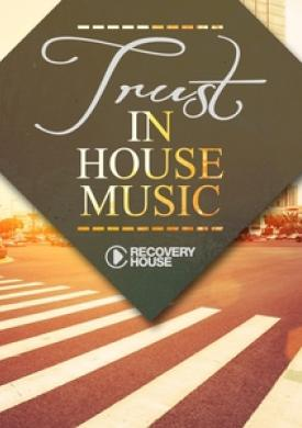 Trust in House Music