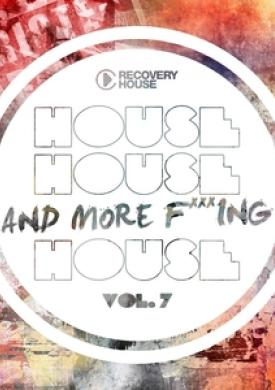 House, House And More F..king House, Vol. 7