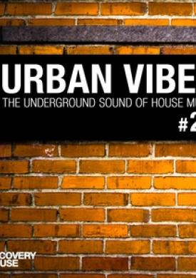 Urban Vibes - The Underground Sound Of House Music, Vol. 24