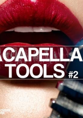 Acapellas & Tools #2