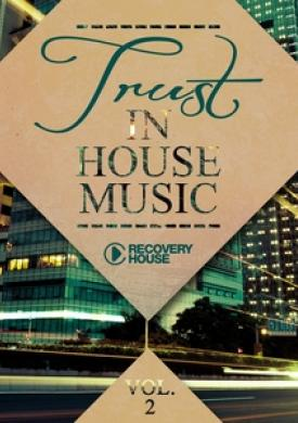 Trust in House Music, Vol. 2